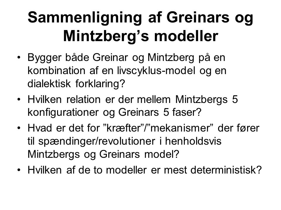 Sammenligning af Greinars og Mintzberg's modeller