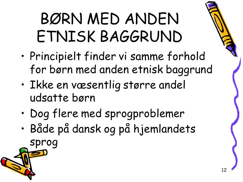 BØRN MED ANDEN ETNISK BAGGRUND