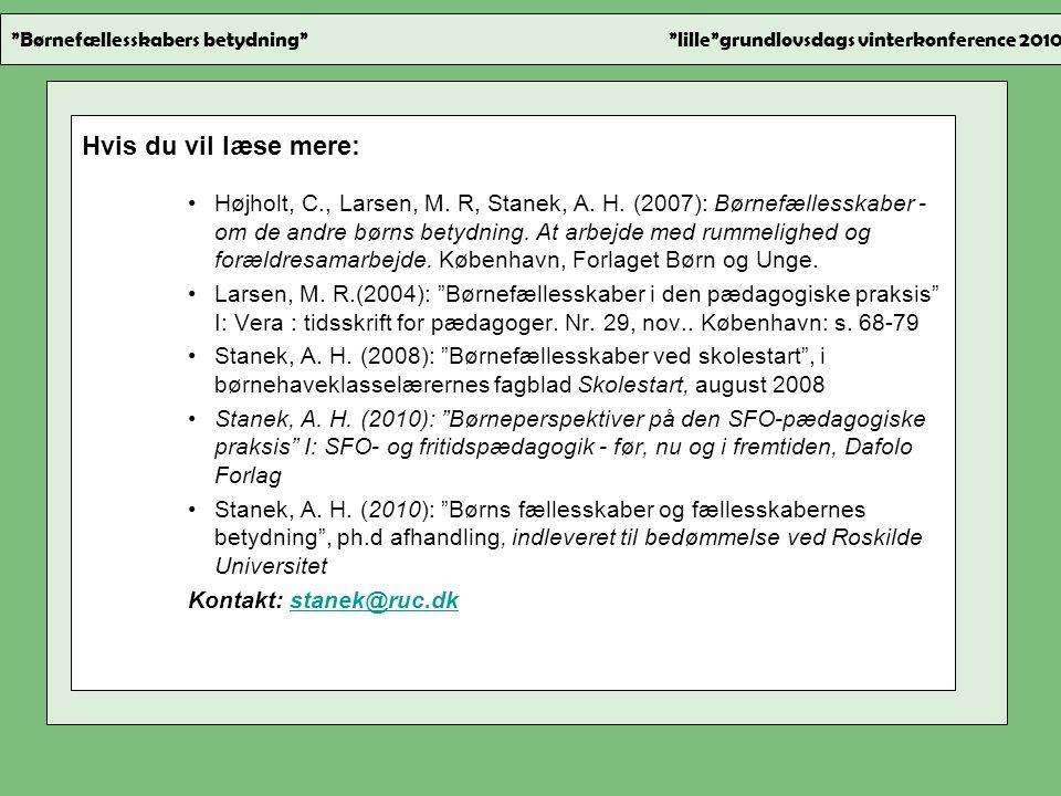 Højholt, C. , Larsen, M. R, Stanek, A. H