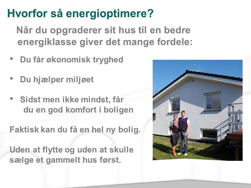 Hvorfor så energioptimere