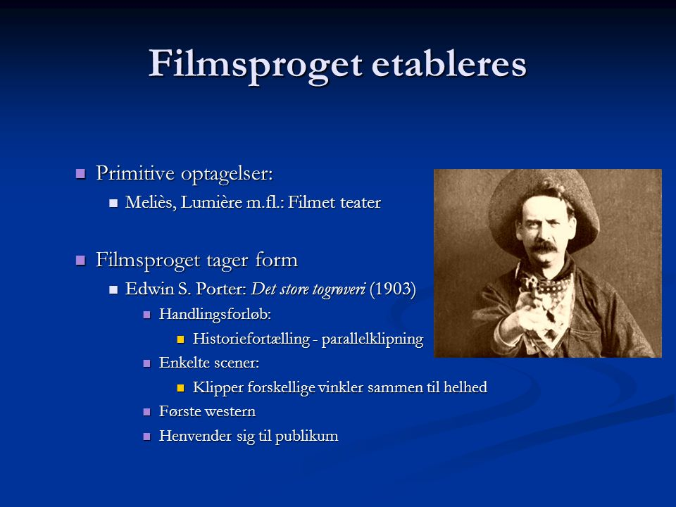 Filmsproget etableres