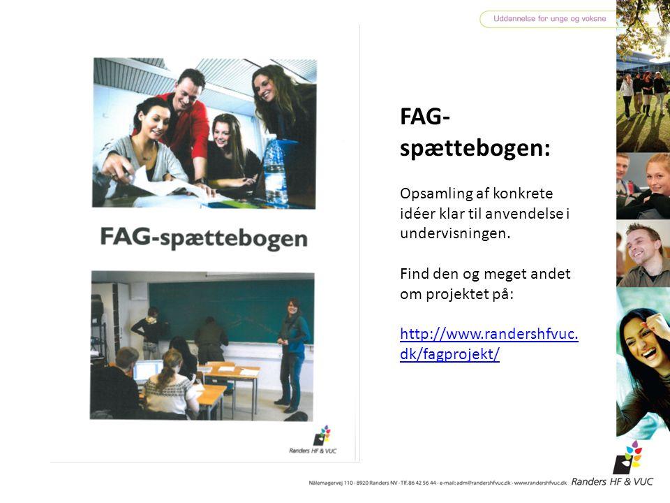 FAG-spættebogen: Opsamling af konkrete idéer klar til anvendelse i undervisningen. Find den og meget andet om projektet på: