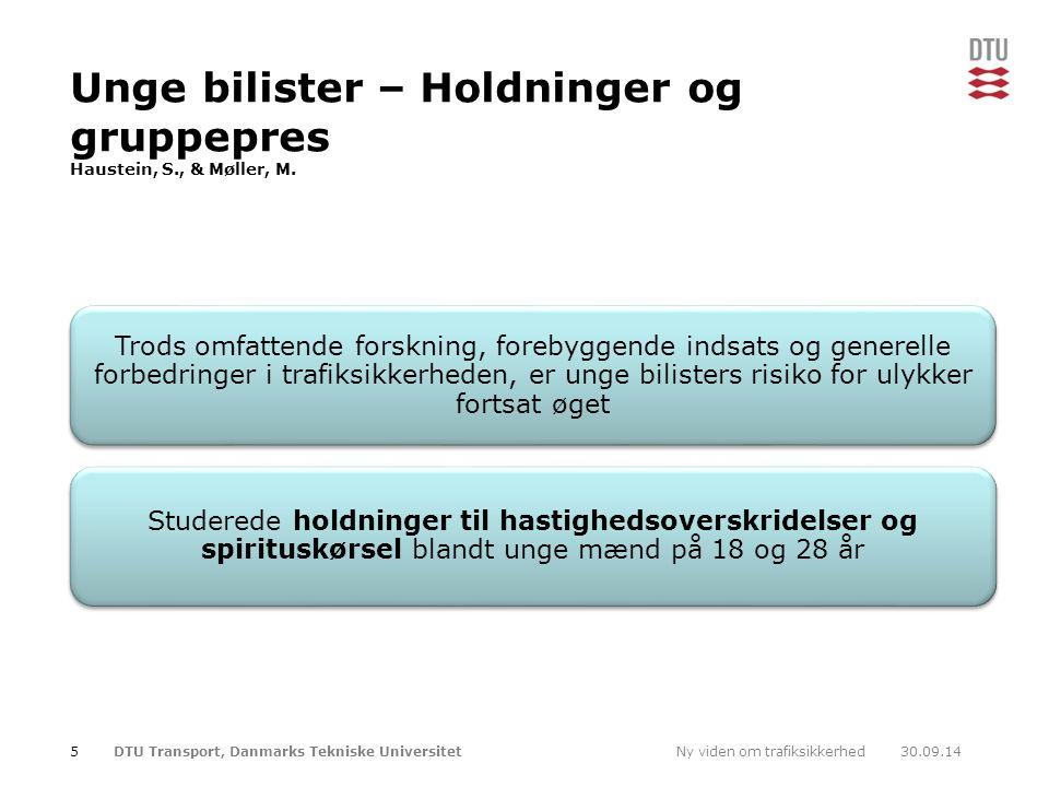 Unge bilister – Holdninger og gruppepres Haustein, S., & Møller, M.