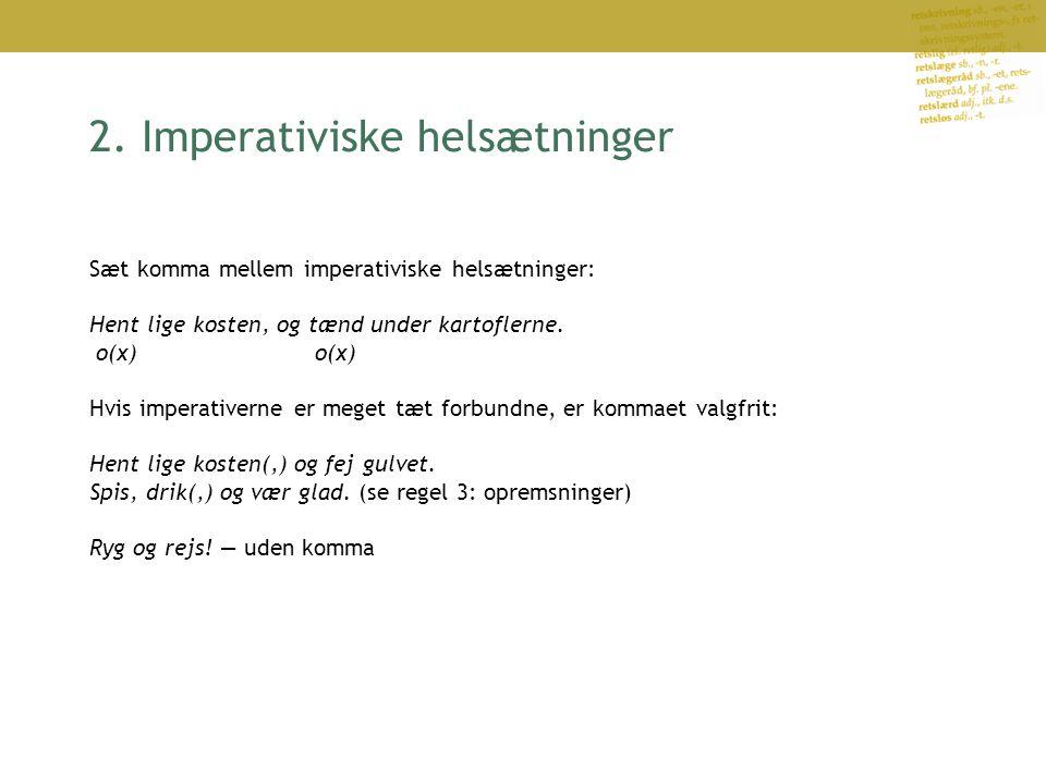 2. Imperativiske helsætninger