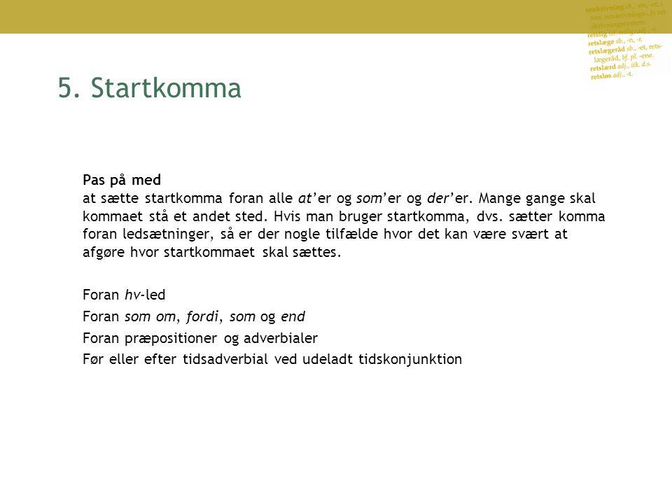 5. Startkomma