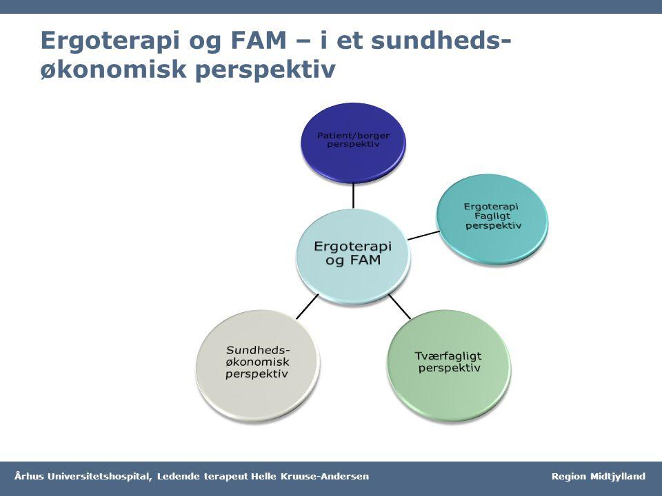 Ergoterapi og FAM – i et sundheds-økonomisk perspektiv