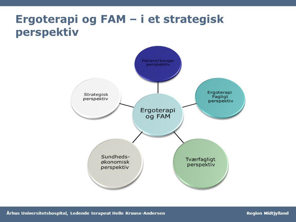 Ergoterapi og FAM – i et strategisk perspektiv