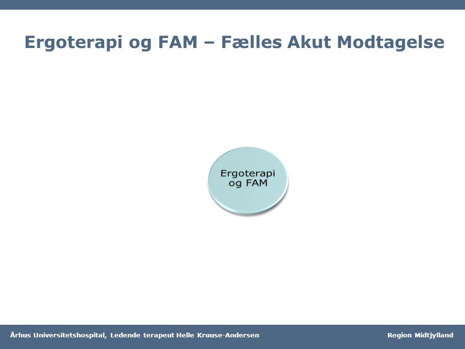 Ergoterapi og FAM – Fælles Akut Modtagelse