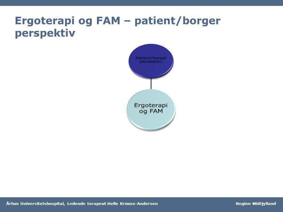 Ergoterapi og FAM – patient/borger perspektiv