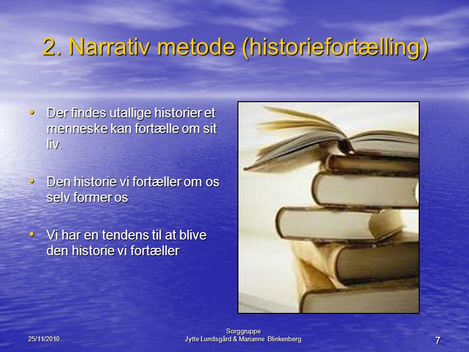 2. Narrativ metode (historiefortælling)