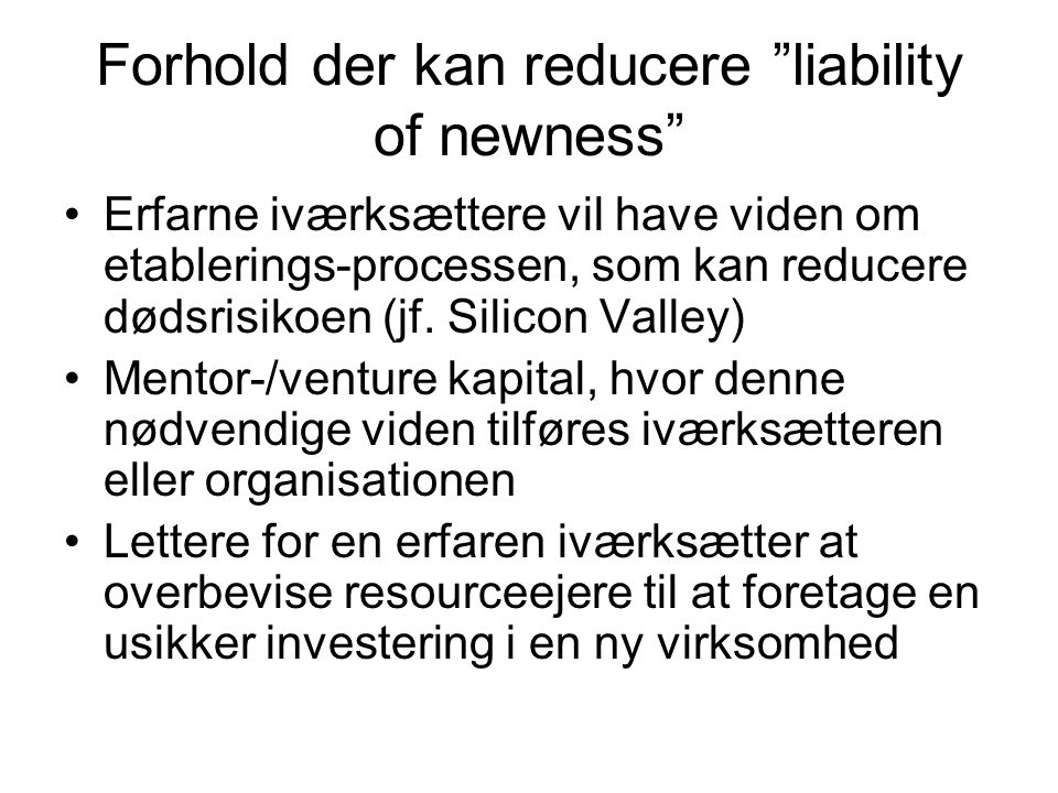 Forhold der kan reducere liability of newness
