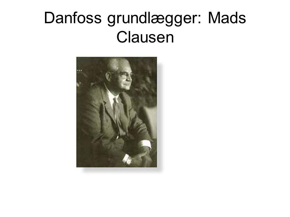 Danfoss grundlægger: Mads Clausen