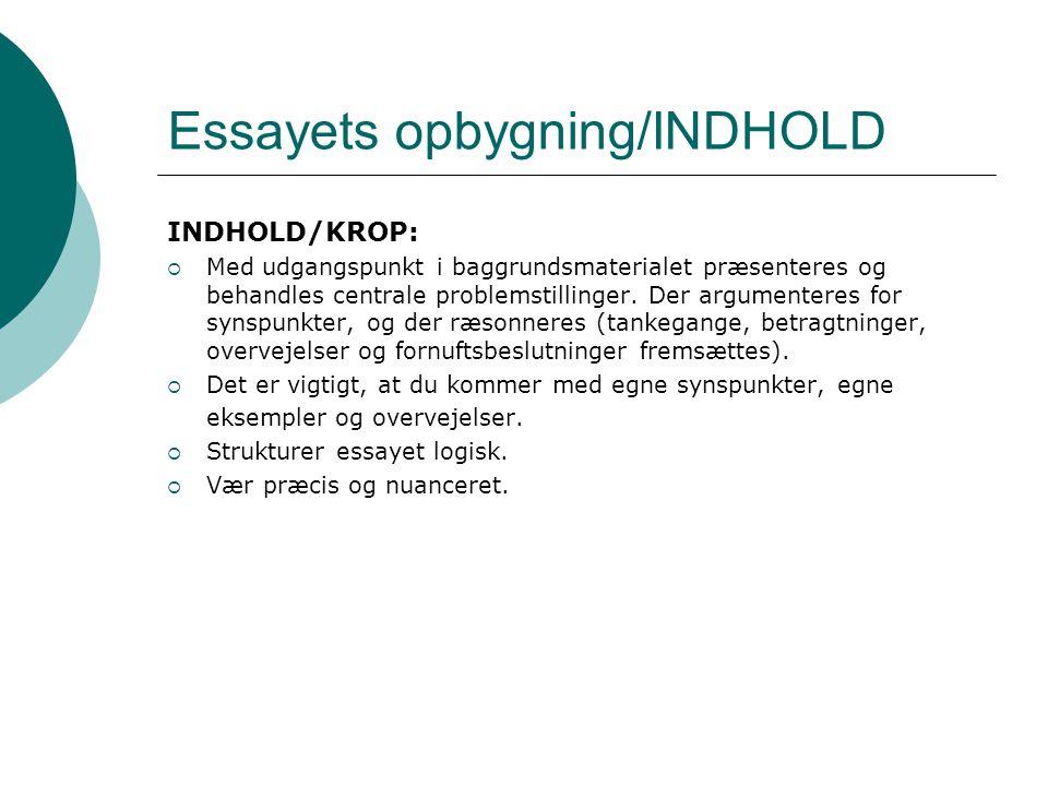 Essayets opbygning/INDHOLD