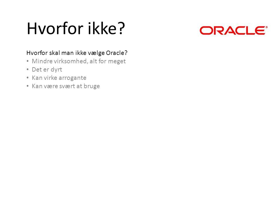 Disposition Hvad er et ERP system Hvem er Oracle Hvordan virker Oracle - ppt download