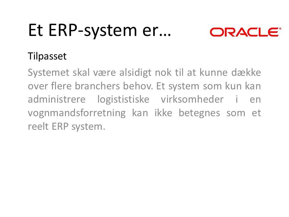 Et ERP-system er… Tilpasset