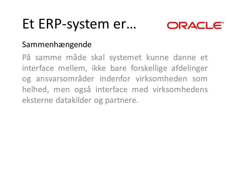 Et ERP-system er… Sammenhængende