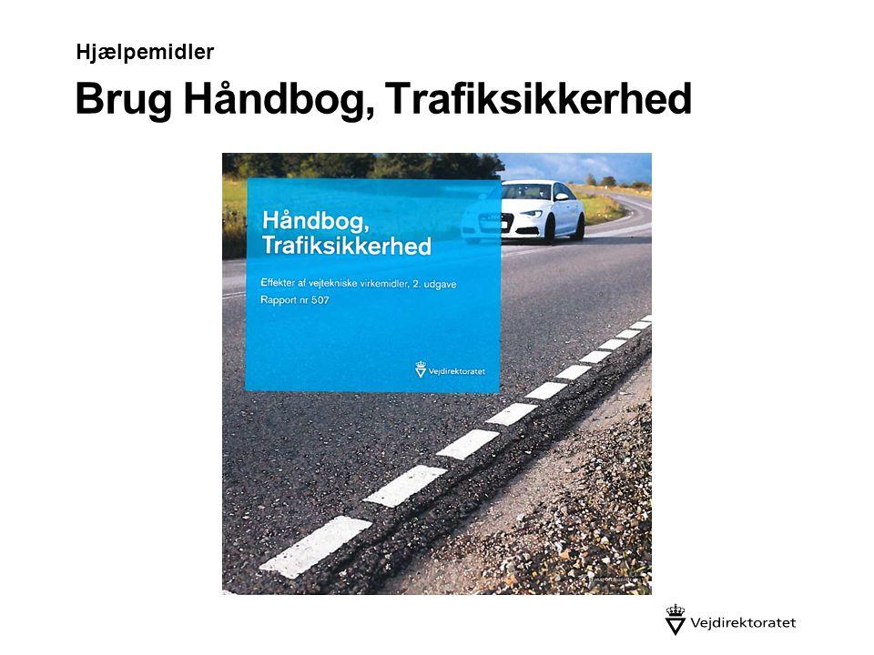 Brug Håndbog, Trafiksikkerhed