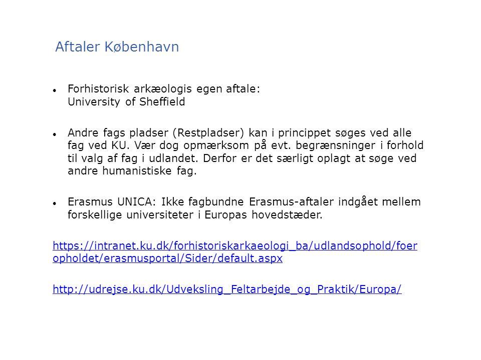 Aftaler København Forhistorisk arkæologis egen aftale: University of Sheffield.