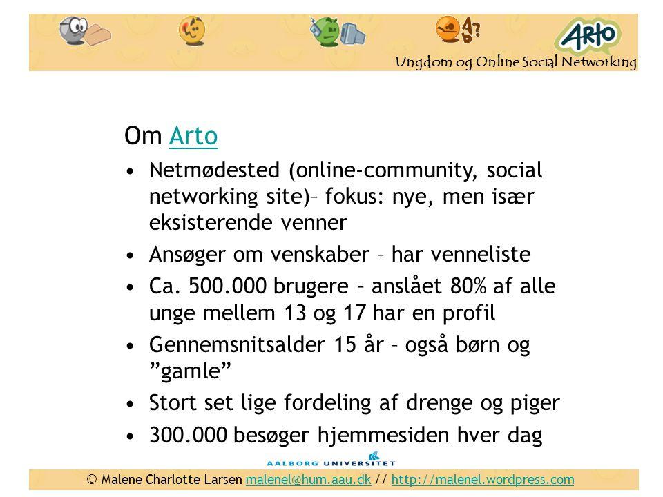 Om Arto Netmødested (online-community, social networking site)– fokus: nye, men især eksisterende venner.