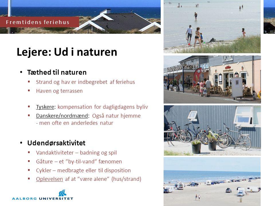 Lejere: Ud i naturen Tæthed til naturen Udendørsaktivitet