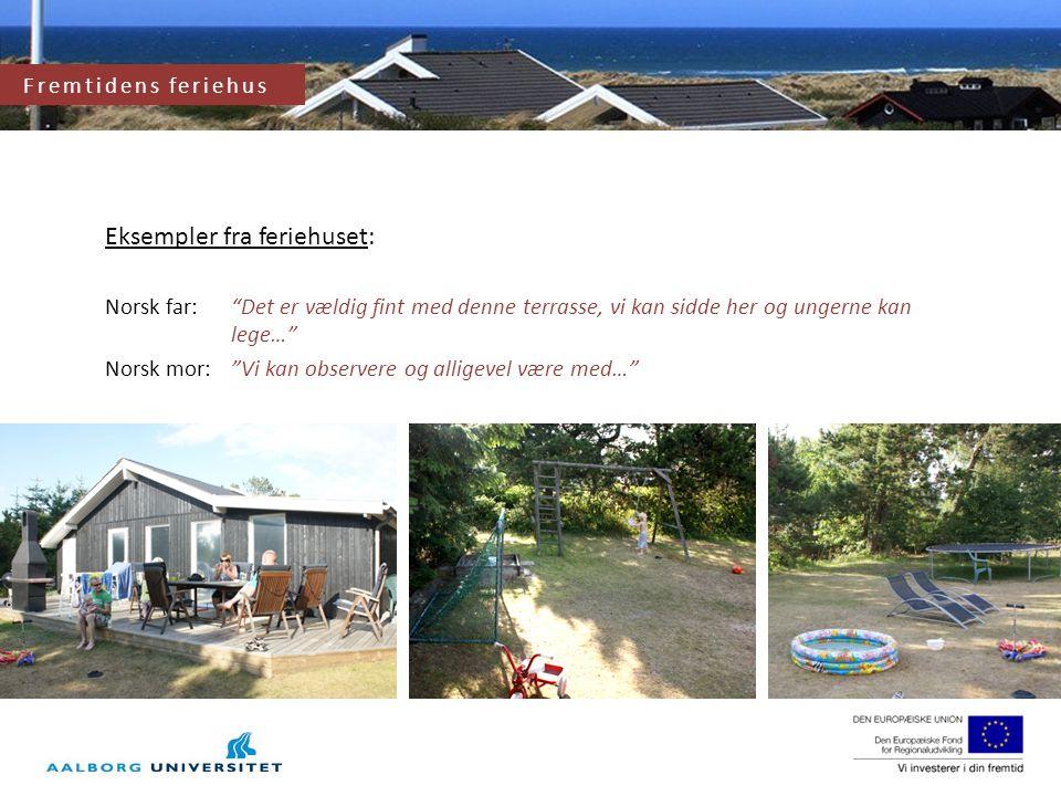 Fremtidens feriehus og feriehusområde