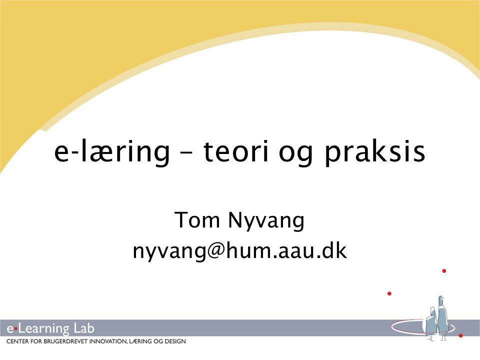 e-læring – teori og praksis