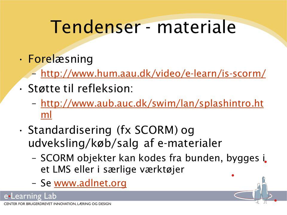 Tendenser - materiale Forelæsning Støtte til refleksion: