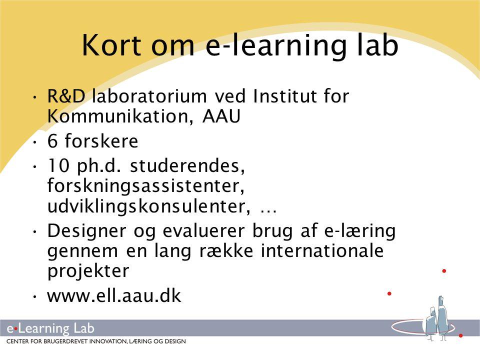 Kort om e-learning lab R&D laboratorium ved Institut for Kommunikation, AAU. 6 forskere.