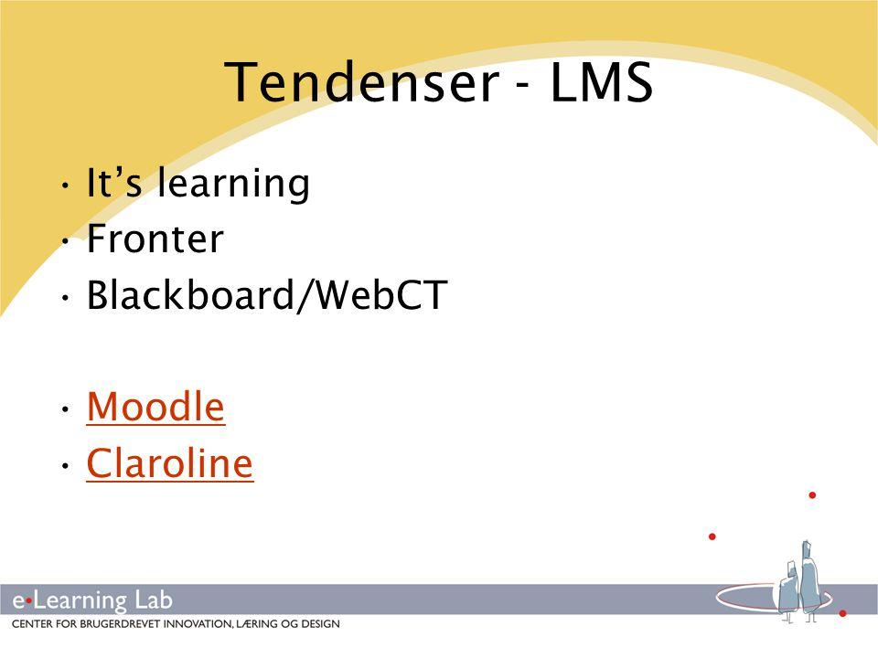 Tendenser - LMS It's learning Fronter Blackboard/WebCT Moodle
