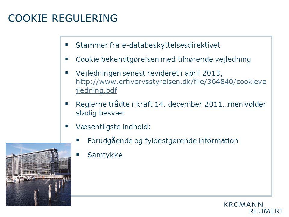 COOKIE REGULERING Stammer fra e-databeskyttelsesdirektivet
