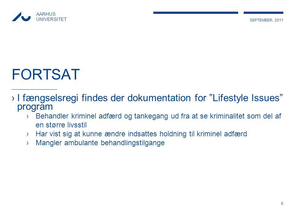 FORTSAT I fængselsregi findes der dokumentation for Lifestyle Issues program.
