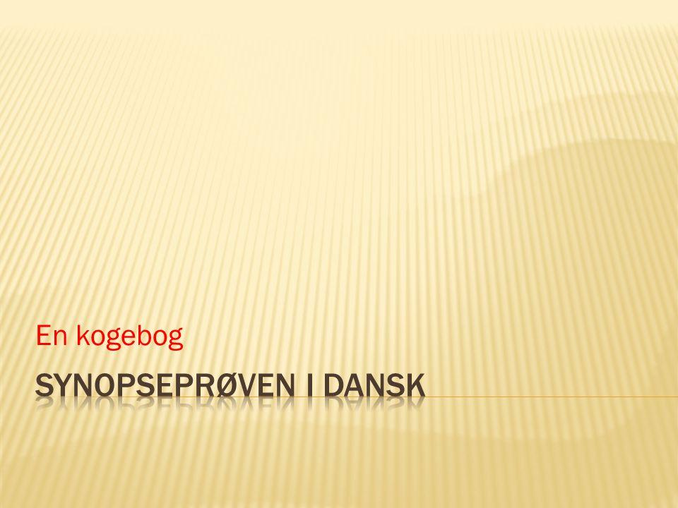 En kogebog Synopseprøven i dansk