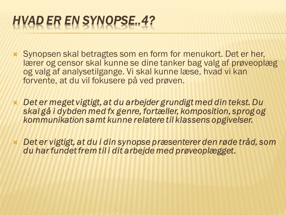 Hvad er en synopse..4