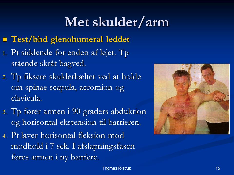 Met skulder/arm Test/bhd glenohumeral leddet
