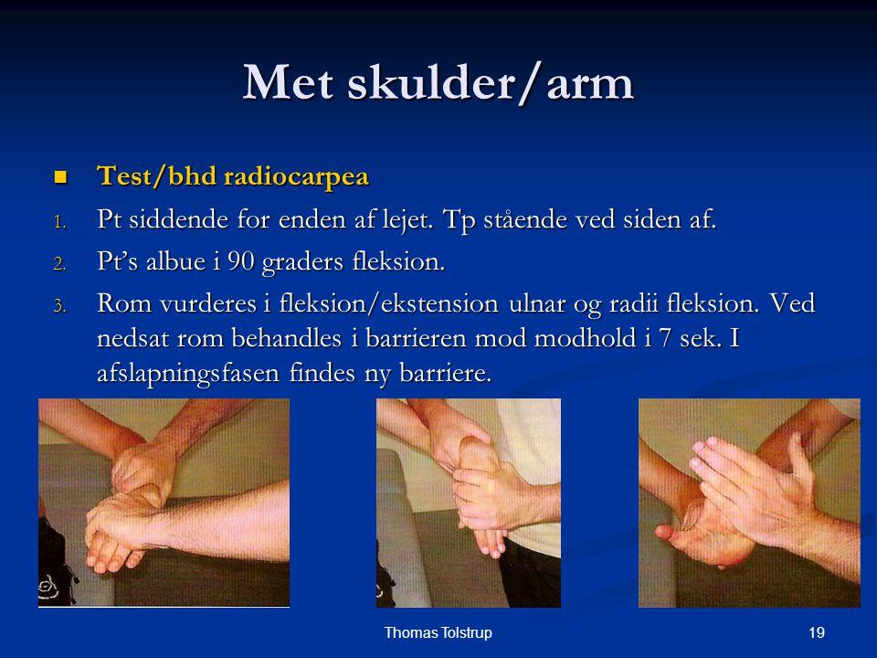 Met skulder/arm Test/bhd radiocarpea