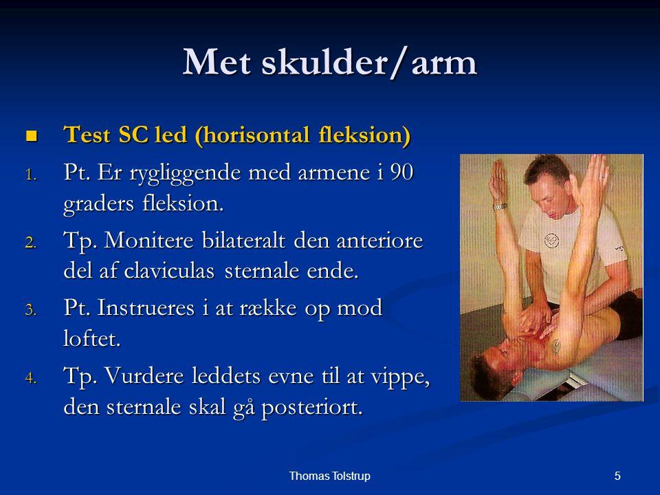 Met skulder/arm Test SC led (horisontal fleksion)