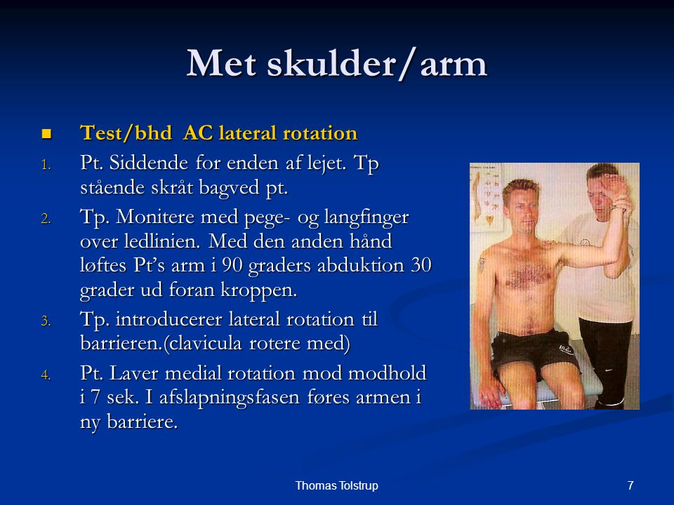 Met skulder/arm Test/bhd AC lateral rotation