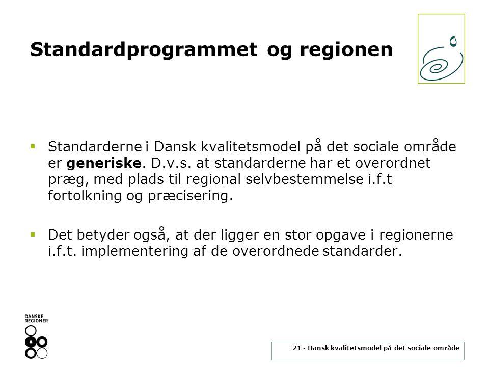 Standardprogrammet og regionen