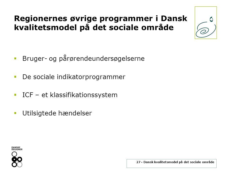 Regionernes øvrige programmer i Dansk kvalitetsmodel på det sociale område