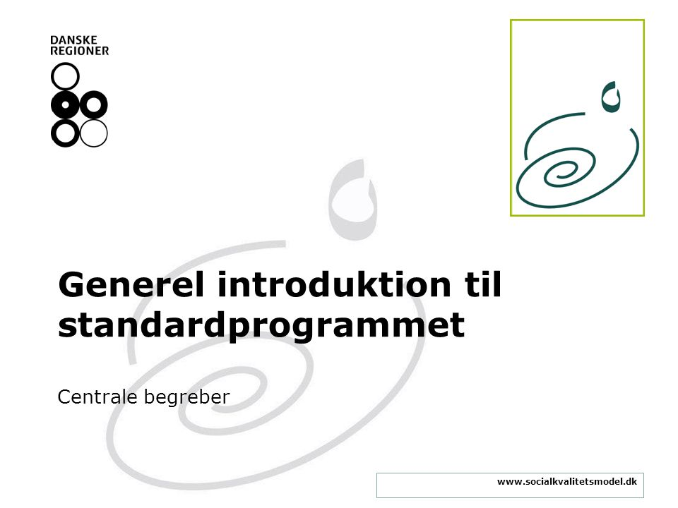 Generel introduktion til standardprogrammet