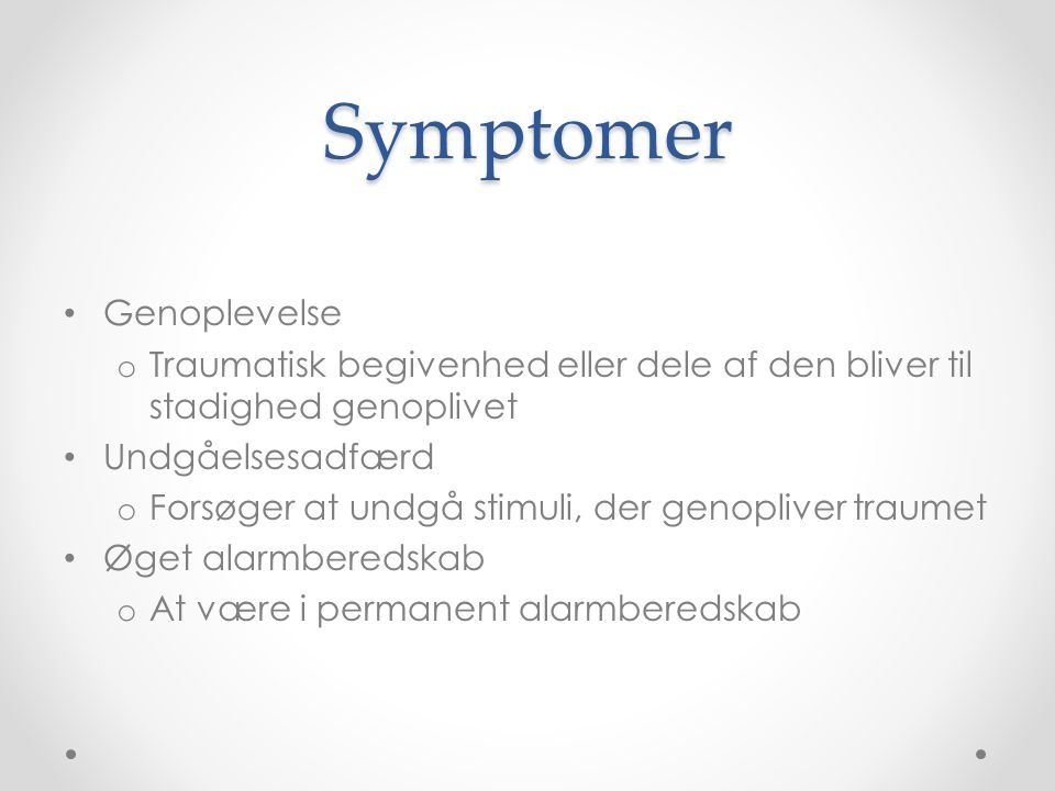 Symptomer Genoplevelse