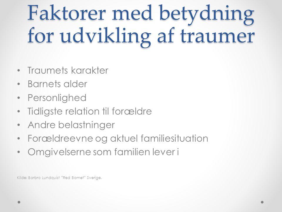 Faktorer med betydning for udvikling af traumer