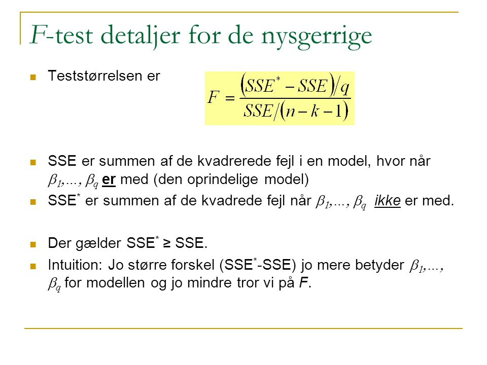 F-test detaljer for de nysgerrige