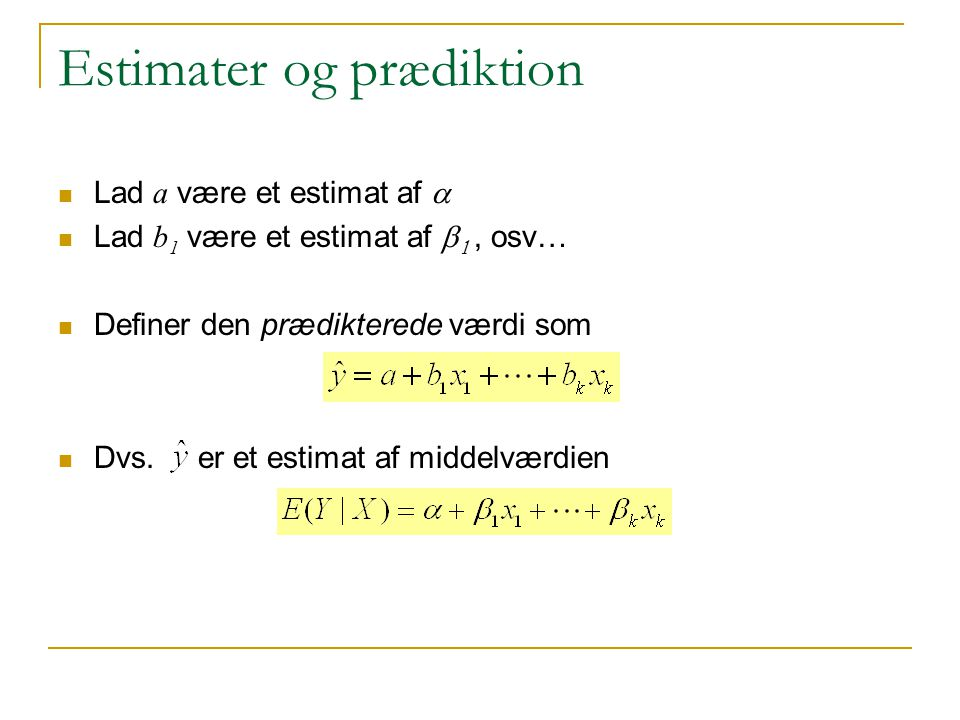 Estimater og prædiktion