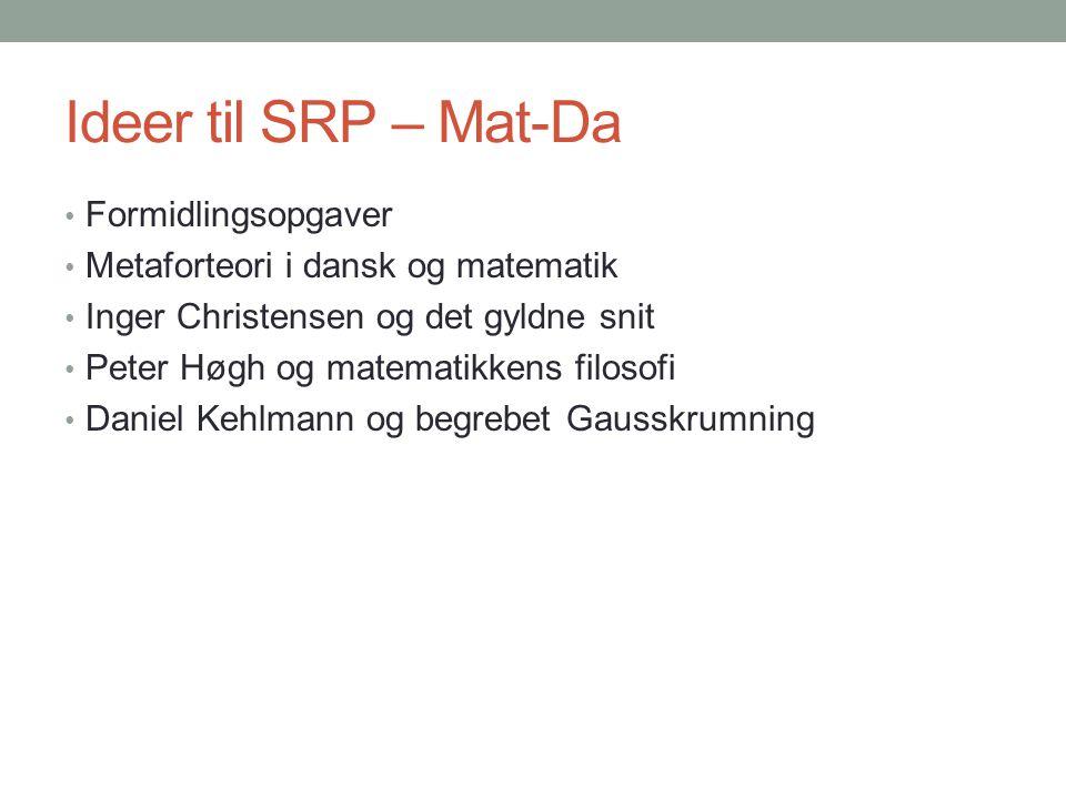 Ideer til SRP – Mat-Da Formidlingsopgaver