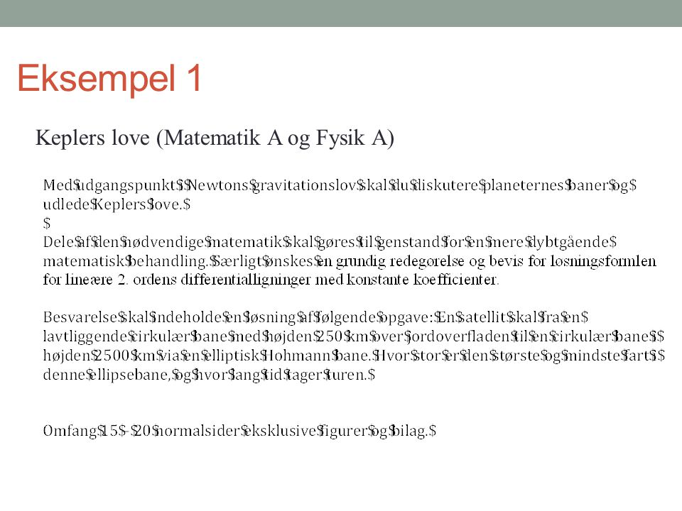 Eksempel 1 Keplers love (Matematik A og Fysik A)