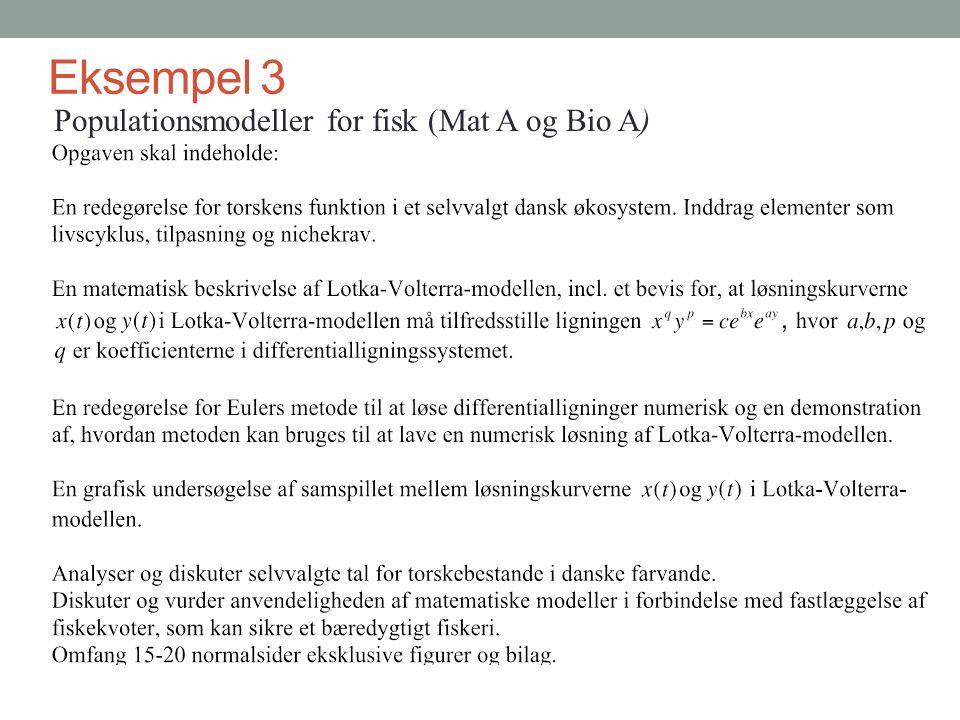 Eksempel 3 Populationsmodeller for fisk (Mat A og Bio A)