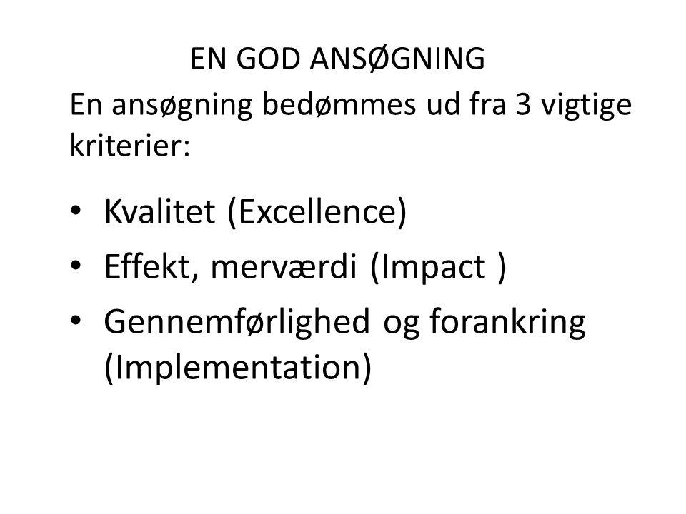 Kvalitet (Excellence) Effekt, merværdi (Impact )