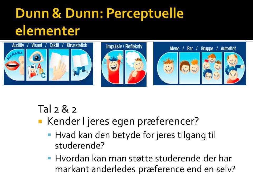 Dunn & Dunn: Perceptuelle elementer