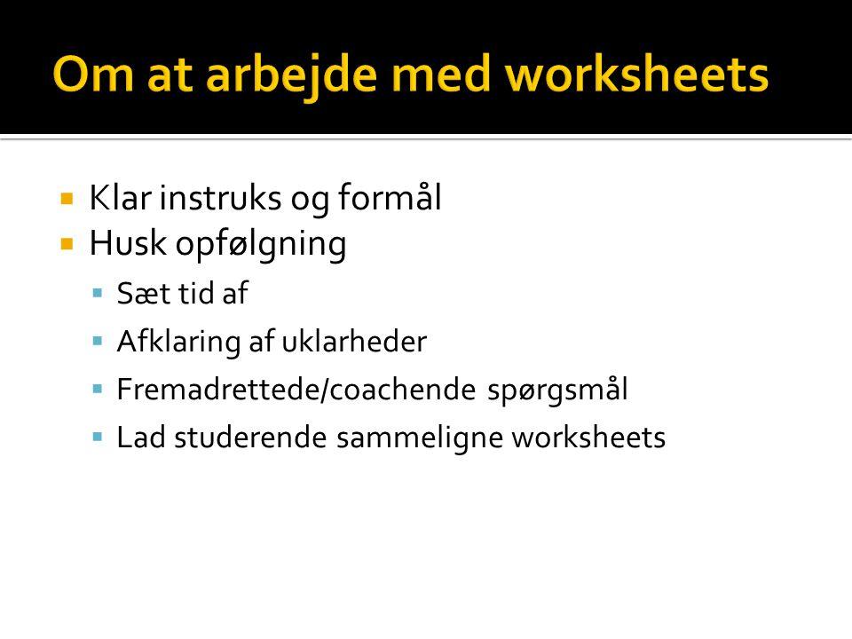 Om at arbejde med worksheets
